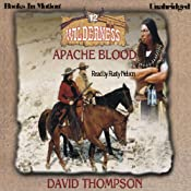 Apache Blood: Wilderness Series, Book 12 | David Thompson