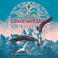 Lanze und Licht (Das Wolkenvolk 2) Hörbuch