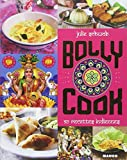Bollycook - 50 recettes indiennes