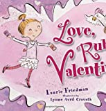 Love, Ruby Valentine (Carolrhoda Picture Books)