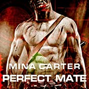 Perfect Mate | [Mina Carter]