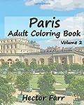 Paris : Adult Coloring Book Vol.2: Ci...