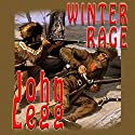 Winter Rage Audiobook by John Legg Narrated by Bob Rundell