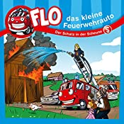 Der Schatz in der Scheune (Flo, das kleine Feuerwehrauto 5) | Christian Mörken