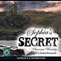 Sophia's Secret (       UNABRIDGED) by Susanna Kearsley Narrated by Carolyn Bonnyman