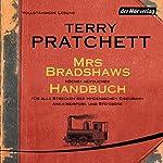 Mrs Bradshaws höchst nützliches Handbuch für alle Strecken der Hygienischen Eisenbahn Ankh-Morpork und Sto-Ebene | Terry Pratchett