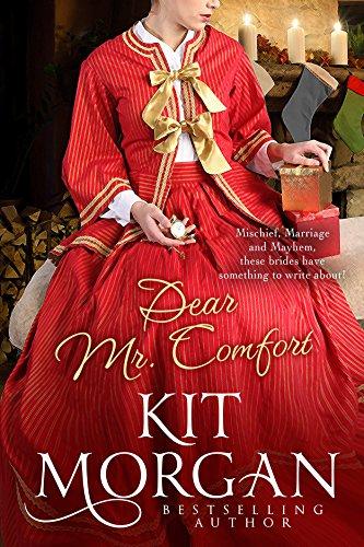Mail-Order Bride Ink: Dear Mr. Comfort cover