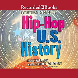 Hip-Hop U.S. History: Flocabulary Study Guides | [Blake Harrison, Alexander Rappaport]