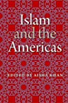 Islam and the Americas (New World Dia...