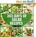 Salads: 365 Days of Salad Recipes (Sa...
