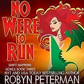No Were to Run | Robyn Peterman