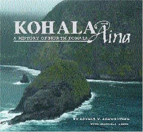 kohala-aina-a-history-of-north-kohala-by-sophia-v-schweitzer-2003-11-02