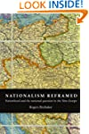Nationalism Reframed: Nationhood and...