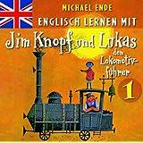 Englisch lernen mit Jim Knopf 1 (Von Lummerland nach Mandala)