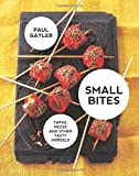 img - for Small Bites: Tapas, Meze and Other Tasty Morsels book / textbook / text book