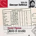 Diario di scuola Hörbuch von Daniel Pennac Gesprochen von: Giuseppe Battiston
