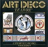 ART DECO 'LE LIVRE'. (2876890089) by Bayer, Patricia.