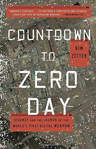 Countdown to Zero Day: Stuxnet and the Launch of the World's First Digital Weapon (Weapon Engineering compare prices)