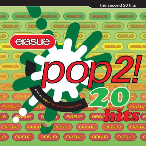 Erasure - Pop 2! The Second 20 Hits - Zortam Music