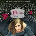 Hero (       UNABRIDGED) by Alethea Kontis Narrated by To Be Announced