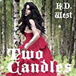 Two Candles: A Sapphic Fairytale: Sapphic Fairytales, Book 1 | K. D. West