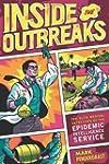 Inside the Outbreaks: The Elite Medic...