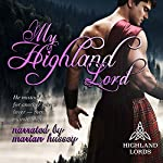 My Highland Lord: Highland Lords | Tarah Scott