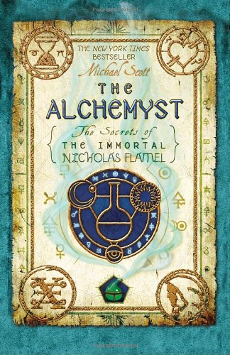 The Alchemyst:  Secrets of the Immortal Nicholas Flamel by Michael Scott