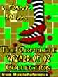 The Complete Wizard of Oz Collection, All 15 Books, including The Wonderful Wizard of Oz, Ozma of Oz, The Emerald City of Oz, and MORE (mobi)