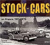 echange, troc Philippe Berthonnet, Guy Curval - Stock-cars en France : 1953-1970