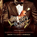 Sincerely, the Boss! | Wahida Clark,Amy Morford