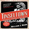 Tinseltown: Murder, Morphine, and Madness at the Dawn of Hollywood