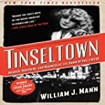Tinseltown: Murder, Morphine, and Mad...