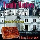 Family Matters: The Harry Starke Novels, Book 6 Hörbuch von Blair Howard Gesprochen von: Tom Lennon