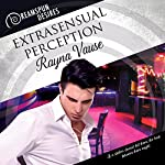 Extrasensual Perception: Dreamspun Desires, Book 26 | Rayna Vause