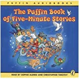 Puffin Book of Five-minute Stories: Unabridged