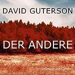Der Andere | David Guterson
