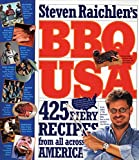 BBQ USA: 425 Fiery Recipes from All Across America (0761120157) by Raichlen, Steven