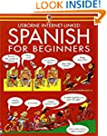 Spanish for Beginners (Usborne Langua...