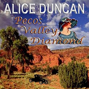 Pecos Valley Diamond | [Alice Duncan]