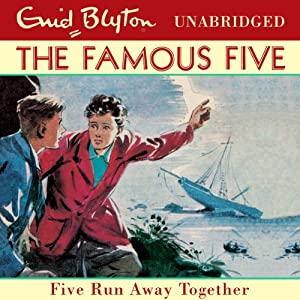 Five Run Away Together: Famous Five, Book 3 | [Enid Blyton]