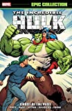 img - for Incredible Hulk Epic Collection: Ghosts of the Past (Incredible Hulk (1962-1999)) book / textbook / text book