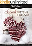 Colorwork Mittens & Gloves: From Colo...