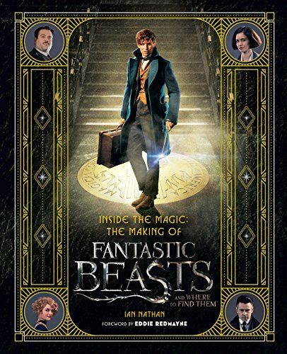 Inside the Magic: The Making of Fantastic Beasts