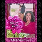 A Shaman Speaks | [Robin Gress]