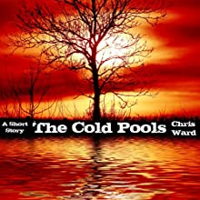 The Cold Pools (       UNABRIDGED) by Chris Ward Narrated by Noah Lee Margetts