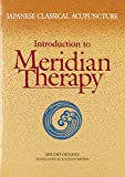 img - for Japanese Classical Acupuncture: Introduction to Meridian Therapy book / textbook / text book