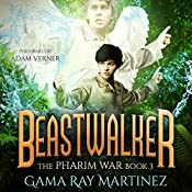 Beastwalker: Pharim War, Book 3 | Gama Ray Martinez