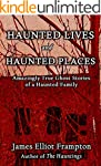 Haunted Lives and Haunted Places: Ama...