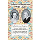 img - for To Bernard Berenson With Love book / textbook / text book